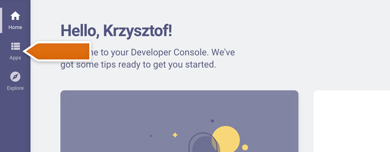 Log into your Developer Console and go to Apps