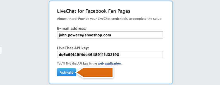 Provide your LiveChat credentials and click on Activate to continue