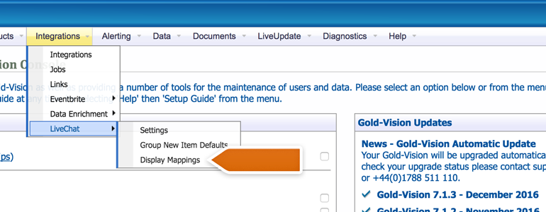 Go to LiveChat Field Mappings available under Integrations in Gold-Vision Administration Console