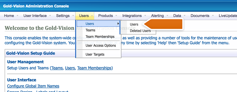 Go to Users section available under Users menu in Gold-Vision Administration Console