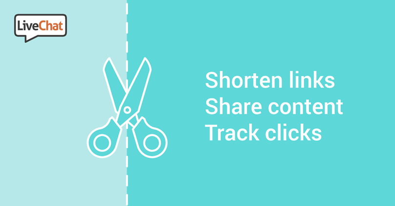 Shorten, share and track your links with LiveChat!