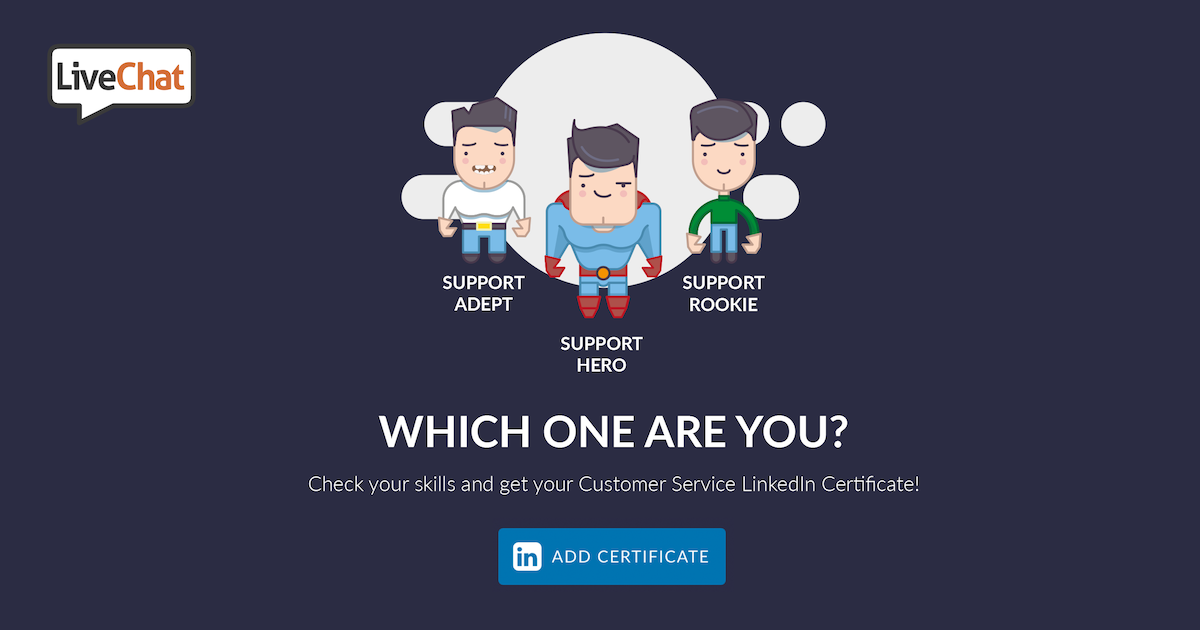 Try yourself in Customer Service Quiz! | LiveChat Quizzes