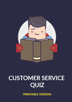 customer service quiz This fun customer service quiz is a great way to let your hair down a bit (just be sure you don't keep a customer waiting.