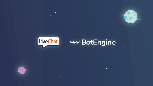 LiveChat and BotEngine integration update