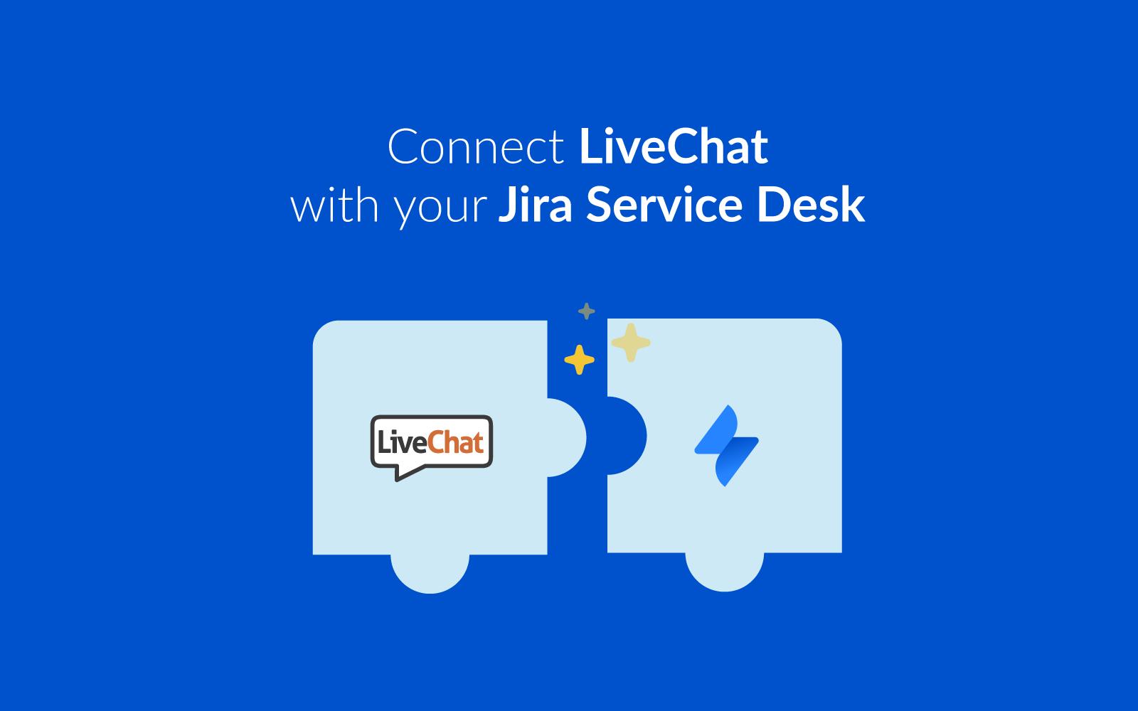 live chat for jira service desk | livechat - jira service desk